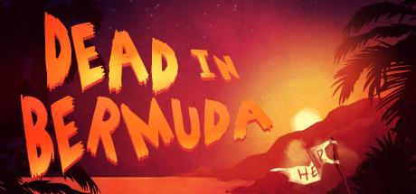 Dead In Bermuda intro